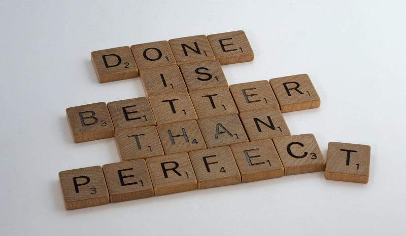 Fait est mieux que parfait